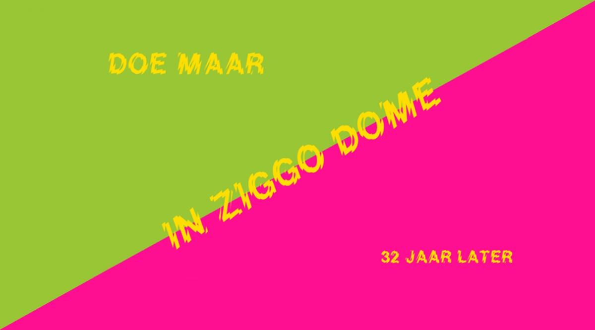 Doe Maar op 15 juni in de Ziggo Dome